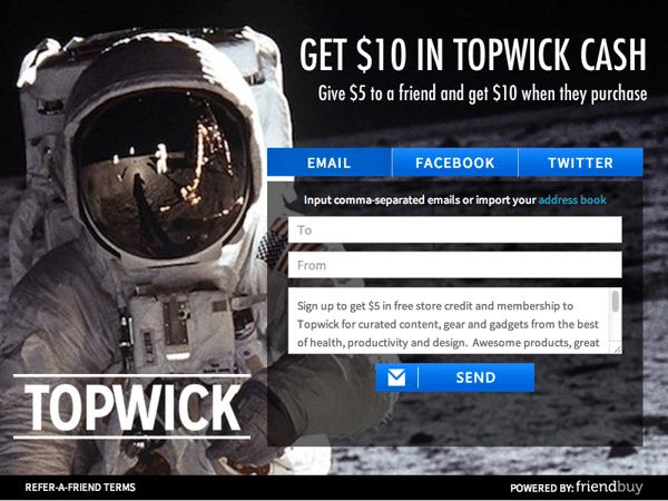 topwick referafriend campaign