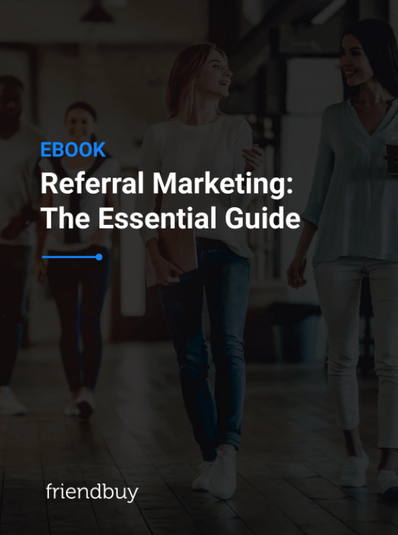 Download Referral Marketing: The Essential Guide